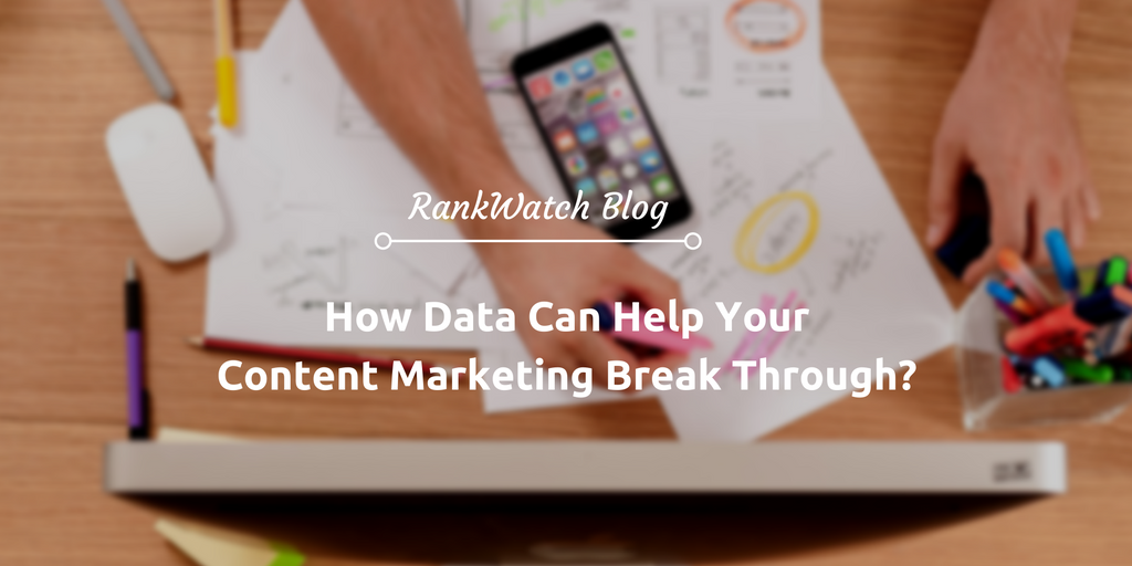 How-Data-Can-Help-Your-Content-Marketing-Break-Through
