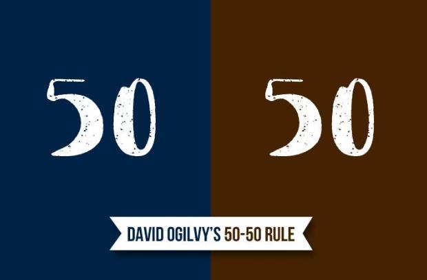 David-Ogilvy's-50-50-Rule