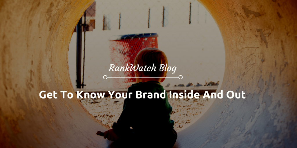 Get-To-Know-Your-Brand-Inside-And-Out