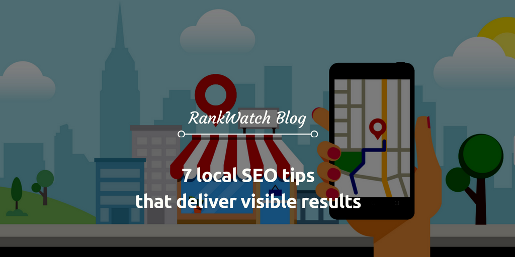 local-SEO-tips-that-deliver-visible-results