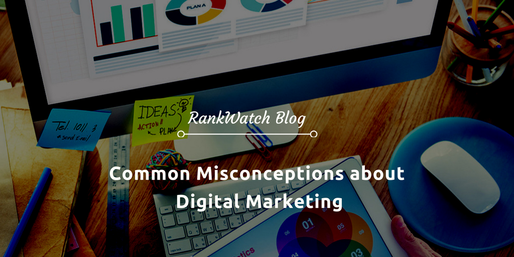 Common-Misconceptions-about-Digital-Marketing