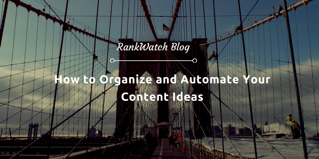 How-to-Organize-and-Automate-Your-Content