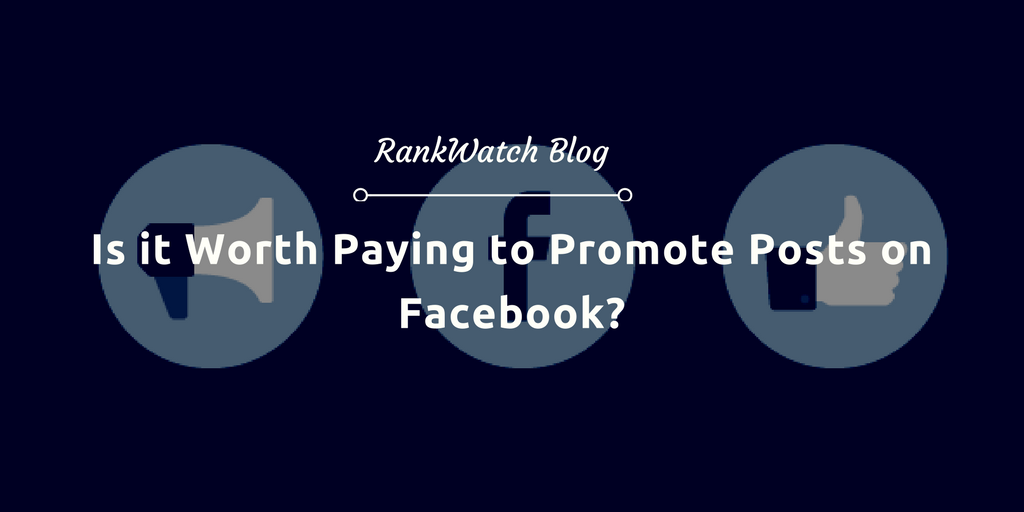 Is-it-Worth-Paying-to-Promote-Posts-on-Facebook