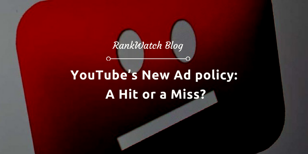 YouTube's-New-Ad-policy-A-Hit-or-a-Miss