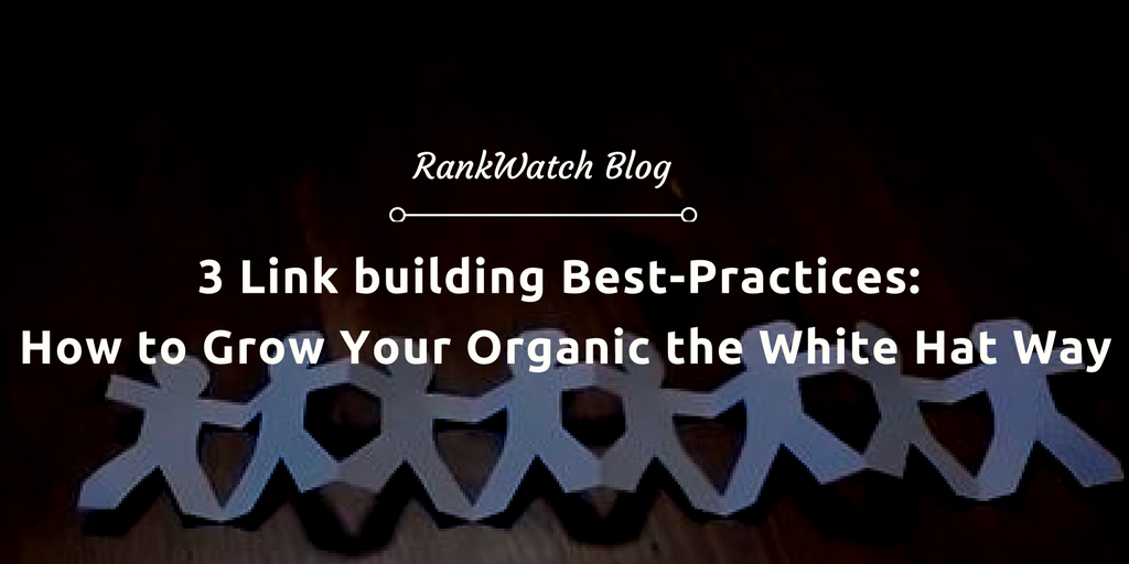 3-Link-building-Best-Practices-How-to-Grow-Your-Organic-the-White-Hat-Way