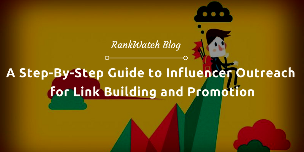 A Step By Step Guide To Influencer Outreach For Link