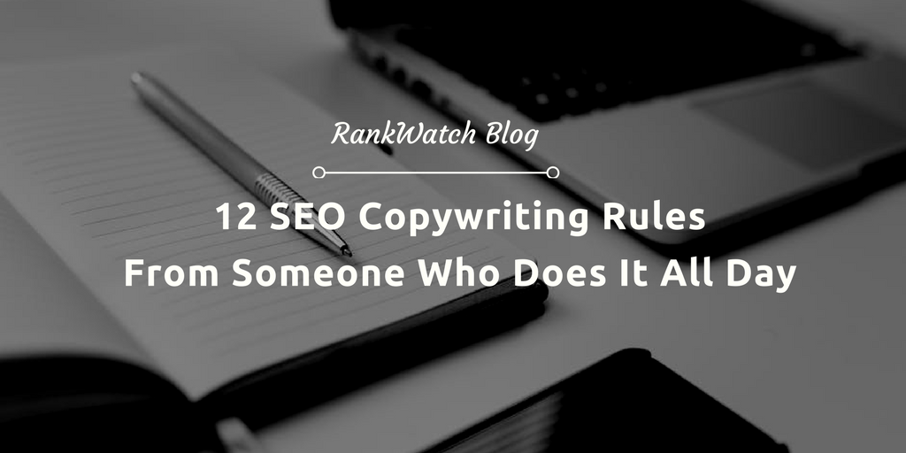 12-SEO-Copywriting-Rules-From-Someone-Who-Does-It-All-Day