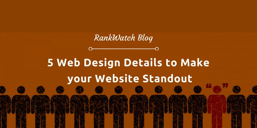 5-Web-Design-Details-to-Make-your-Website-Standout