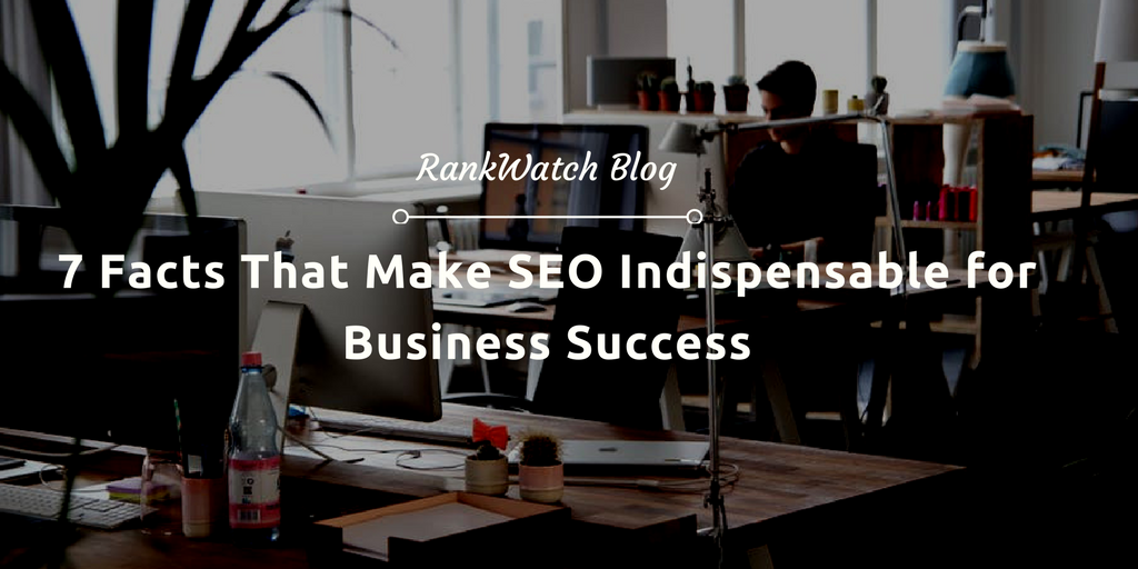 7-Facts-That-Make-SEO-Indispensable-for-Business-Success