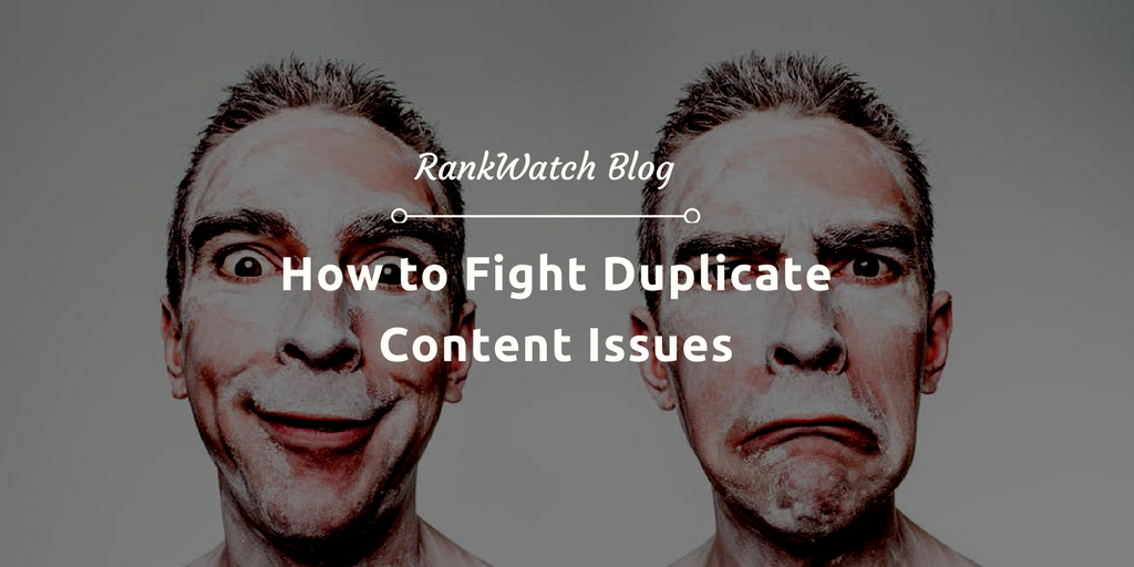 How-to-Fight-Duplicate-Content-Issue