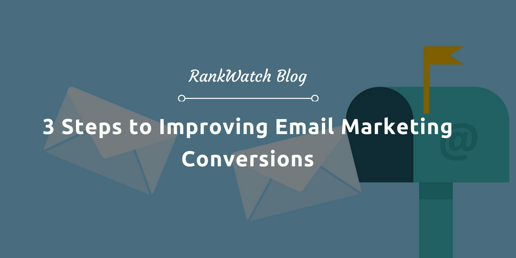 3-Steps-to-Improving-Email-Marketing-Conversions
