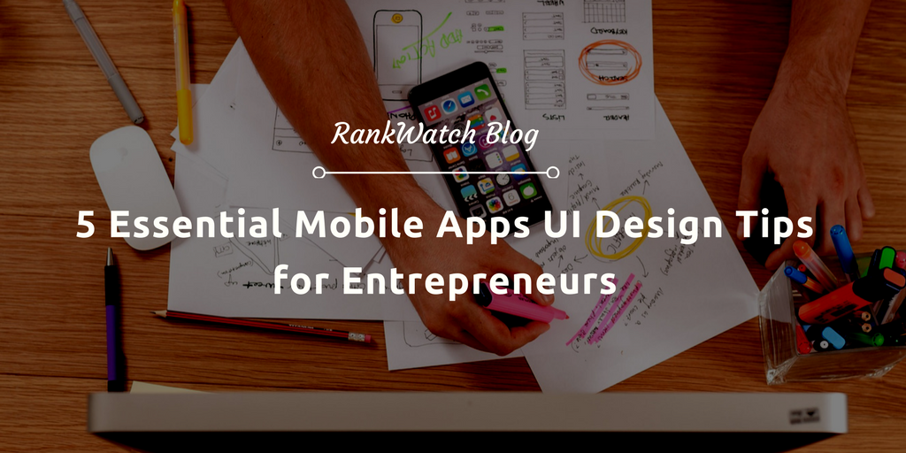 5-essential-apps-ui-design-tips-for-entrepneuers