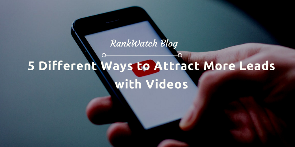 attract more leads with videos