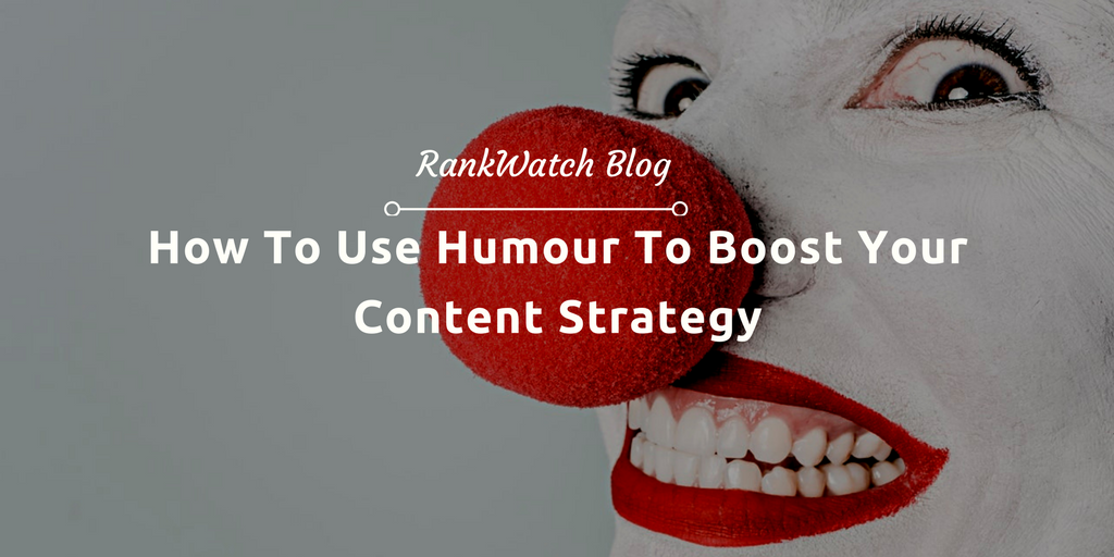 How To Use Humour To Boost Your Content Strategy