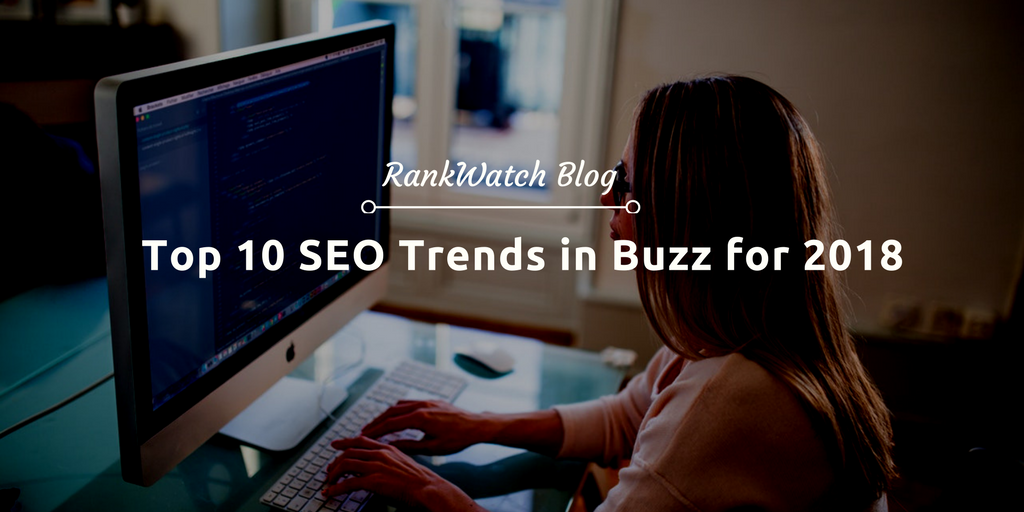 SEO Trends in Buzz for 2018
