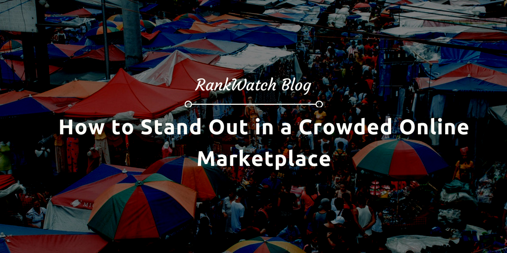 standout in crowded online market place