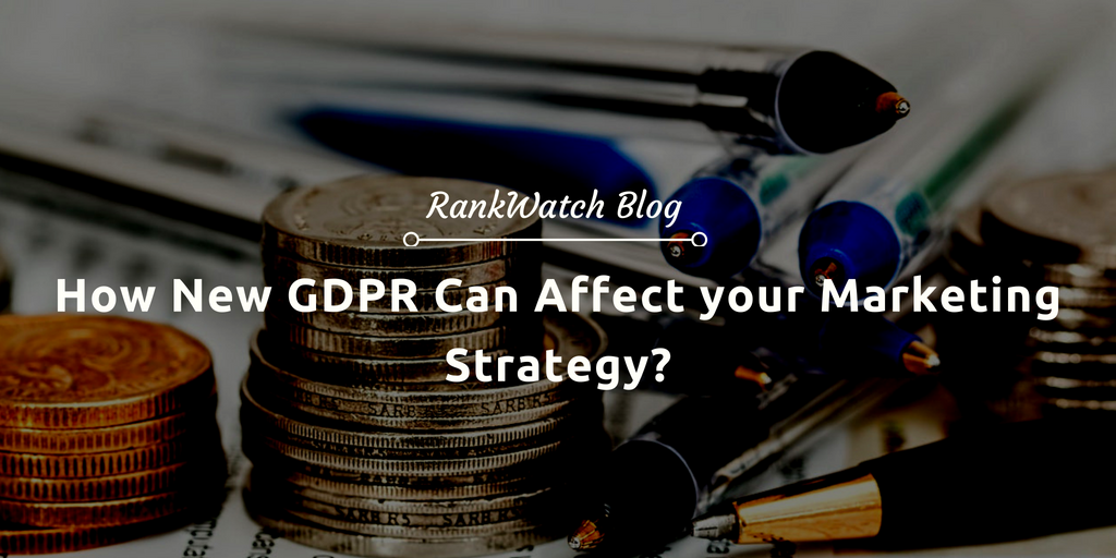 gdpr affects on marketing strategy