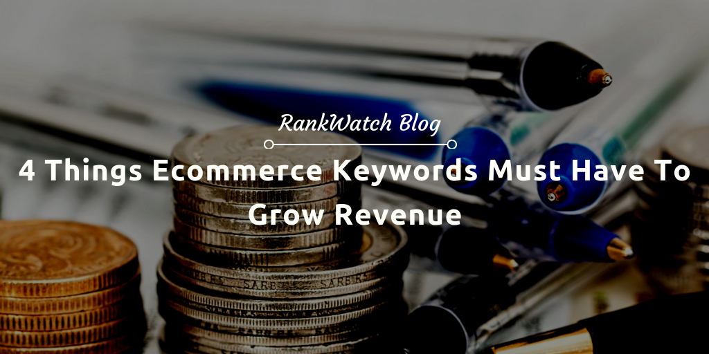 grow revenue with E-commerce keywords