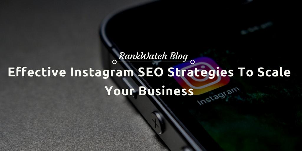 effective instagram strategies