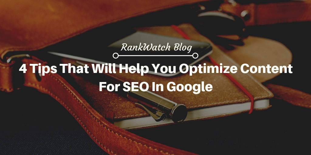 Tips to optimise Content better for google