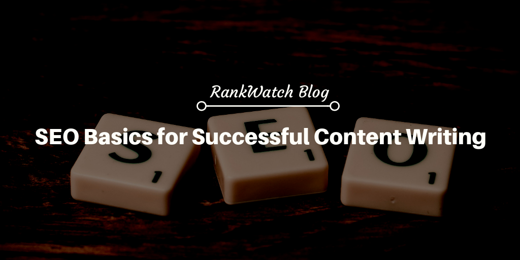 SEO Basics for Successful Content Writing